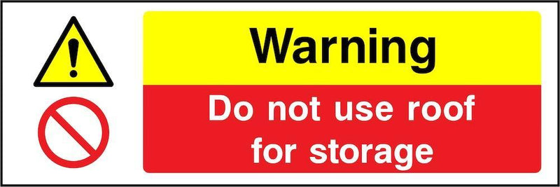 Warning Sign: Do Not Use Roof for Storage | Elevate Signs