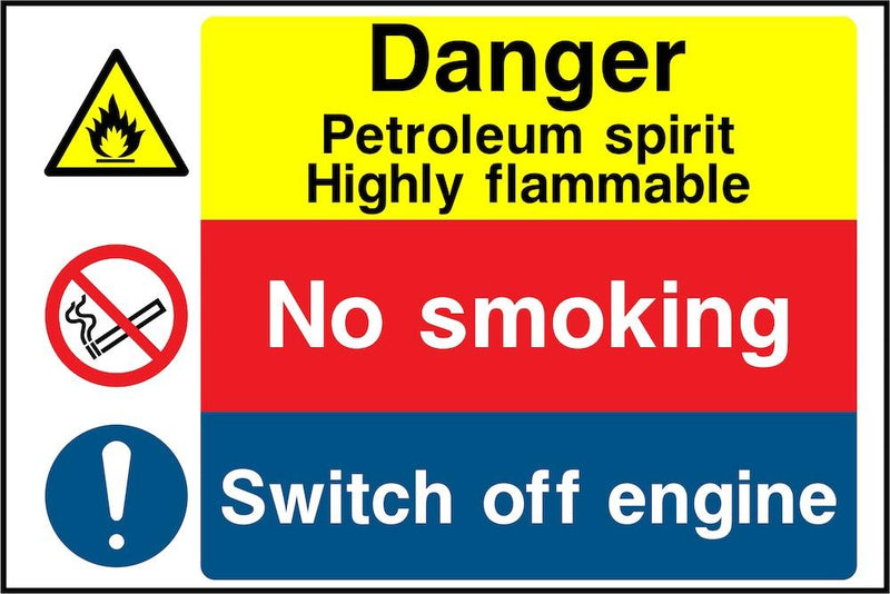 Danger Sign: Petroleum Spirit, Switch Off Engine | Elevate Signs