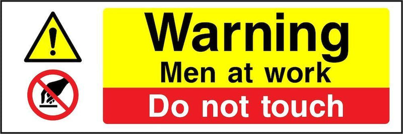 Warning Sign: Men at Work, Do Not Touch | Elevate Signs