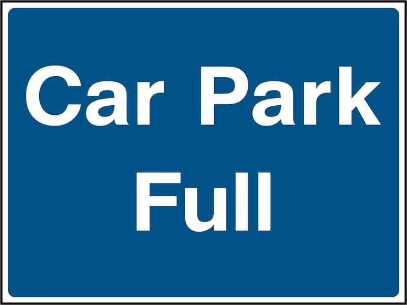 Car Park Sign: Car Park Full | Elevate Signs