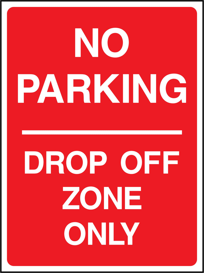 No Parking, Drop Off Zone Only Sign | Elevate Signs