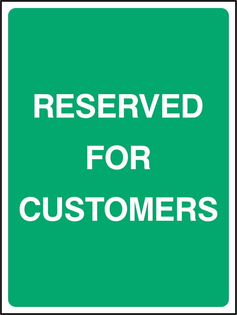 Reserved For Customers Sign | Elevate Signs