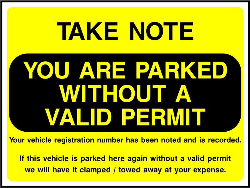 Take Note, Parked Without A Valid Permit Sign | Elevate Signs