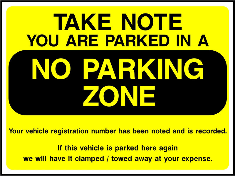 Take Note, No Parking Zone Sign | Elevate Signs