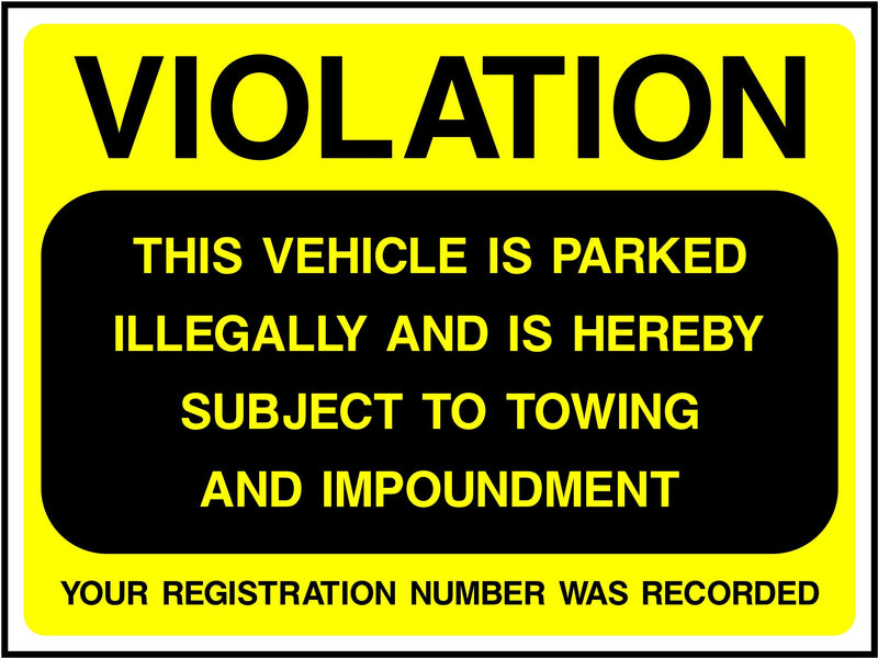 Violation, This Vehicle Is Parked Illegally Sign | Elevate Signs