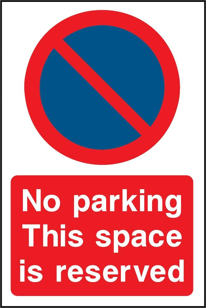 No Parking, This Space Is Reserved Sign | Elevate Signs