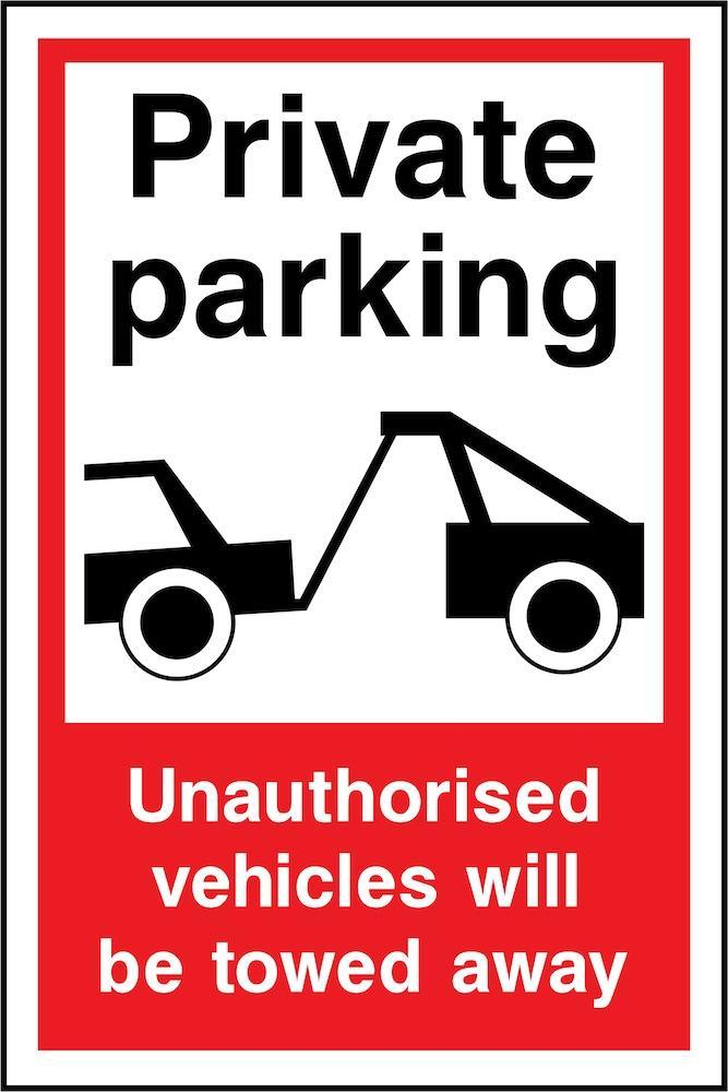 Private Parking, Unauthorised Vehicled Towed Away Sign | Elevate Signs
