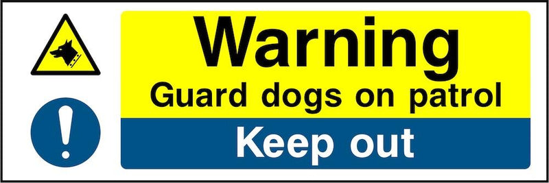Warning Sign: Guard Dogs, Keep Out