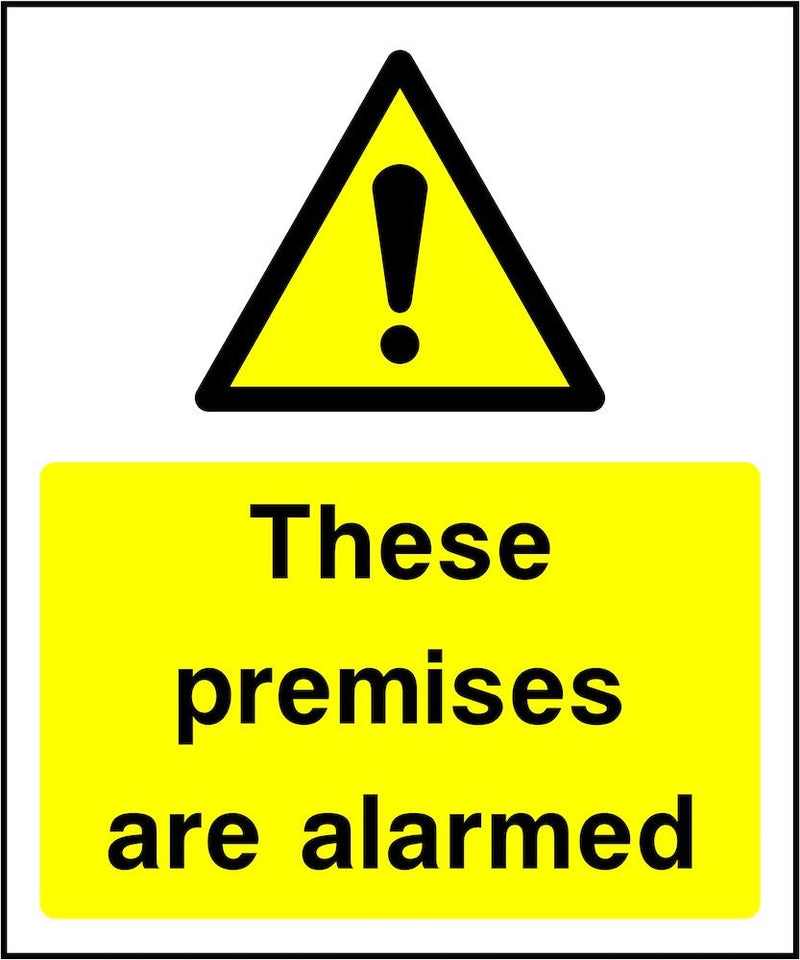 Security Sign: Premises Are Alarmed