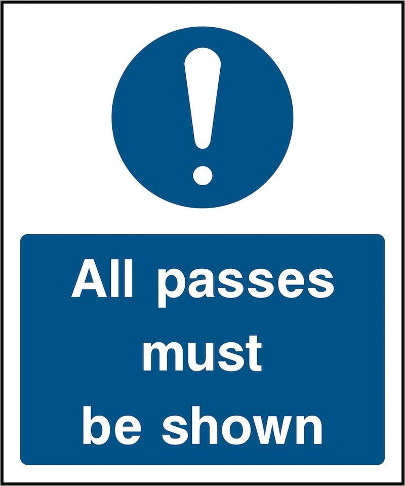 Security Sign: Passes Must Be Shown