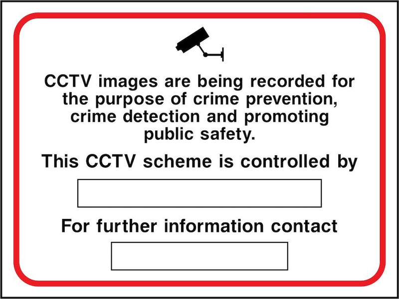 CCTV Sign: Images Being Recorded