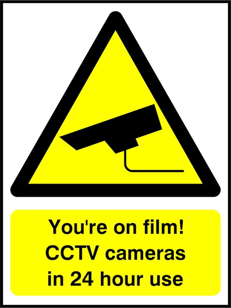 CCTV Sign: You're on Film!