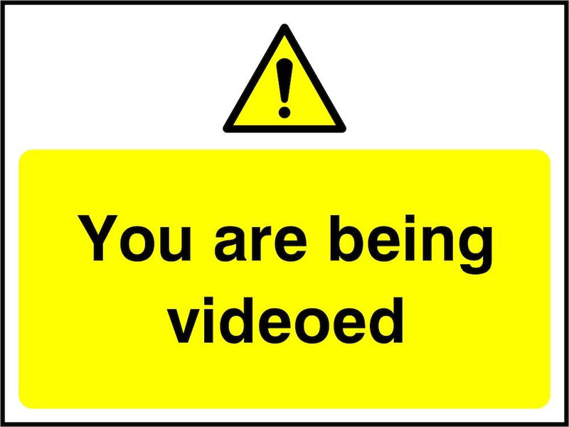CCTV Sign: You Are Being Videoed