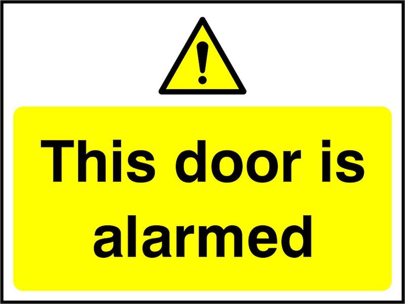 Security Sign: This Door Is Alarmed
