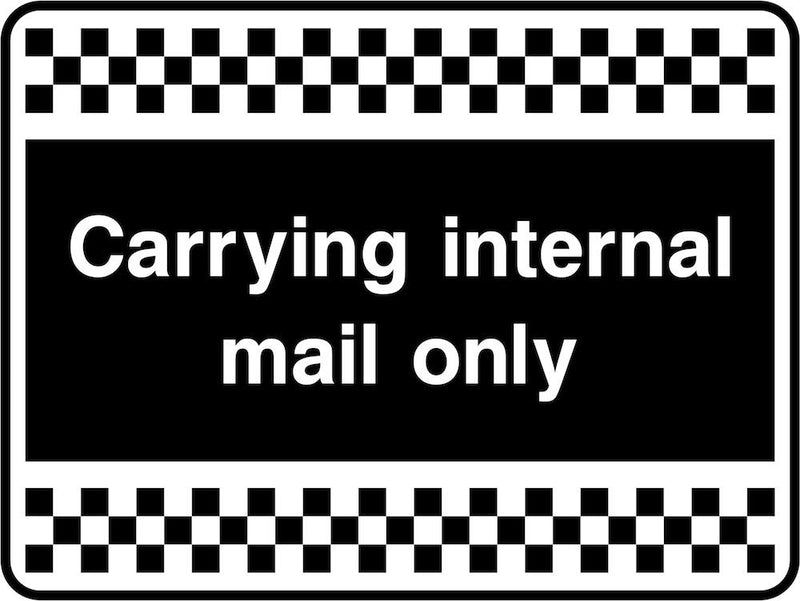 Security Sign: Vehicle Carrying Internal Mail Only