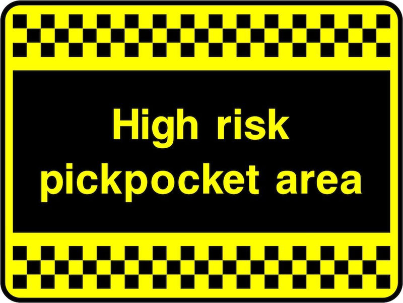 Security Sign: High Risk Pickpocket Area