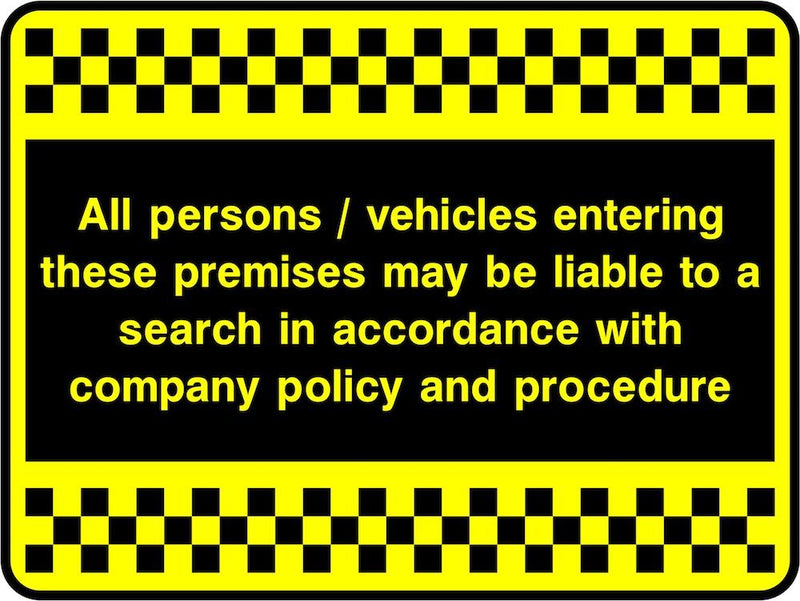 Security Sign: Persons & Vehicles Liable To Search