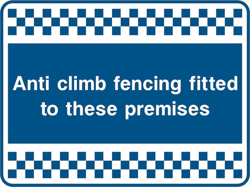 Security Sign: Anti Climb Fencing Fitted