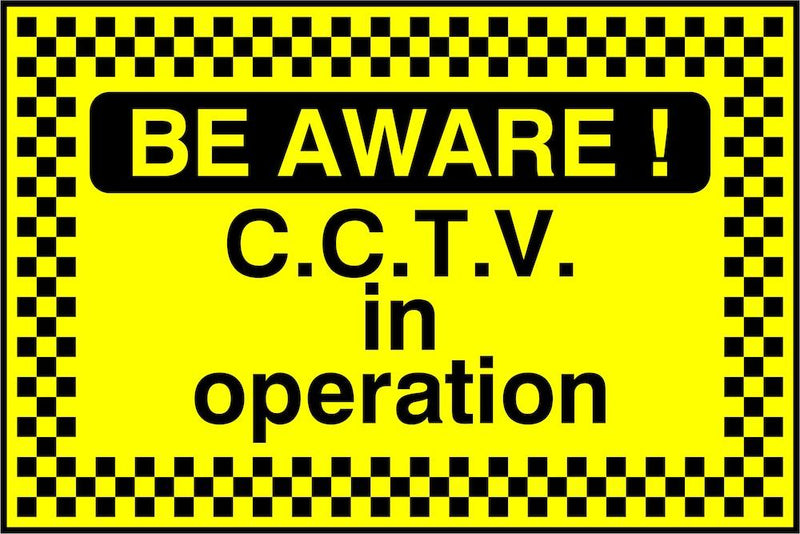 CCTV Sign: Be Aware, CCTV In Operation