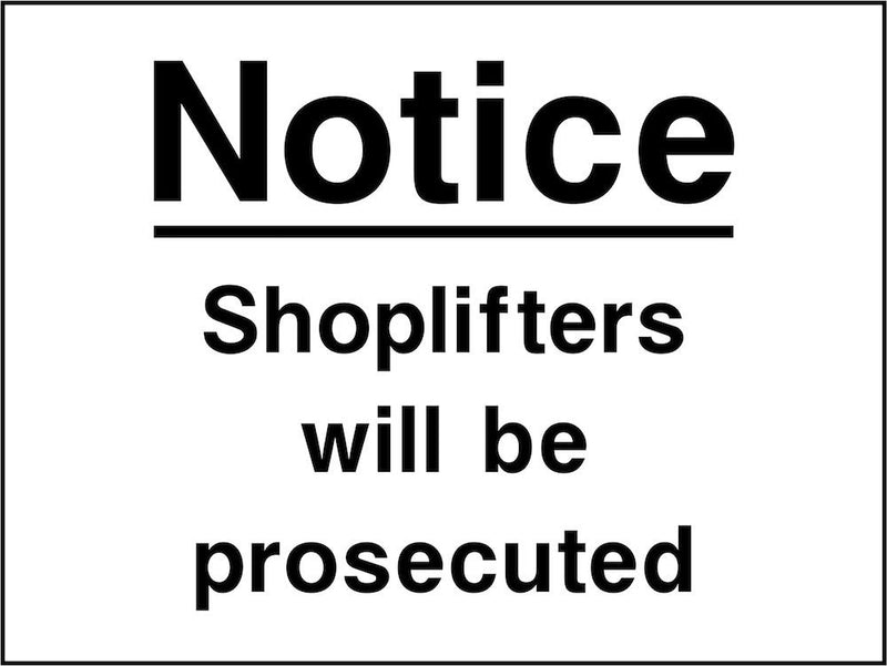 Security Sign: Shoplifters Will Be Prosecuted