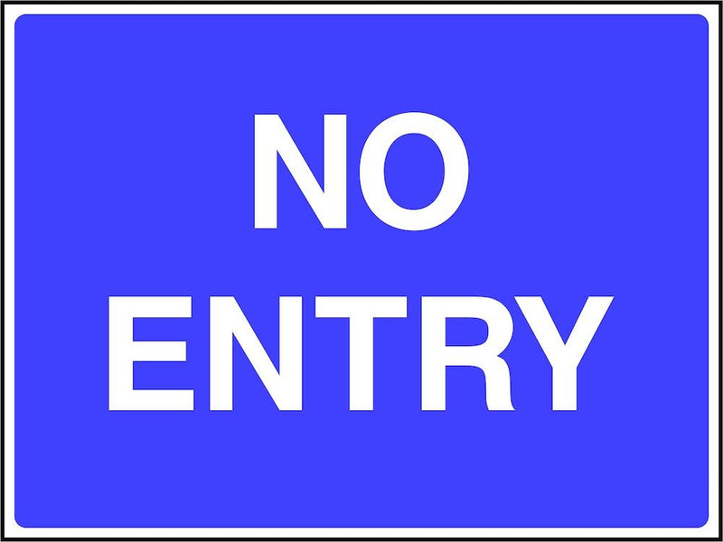 Site Traffic Sign: No Entry