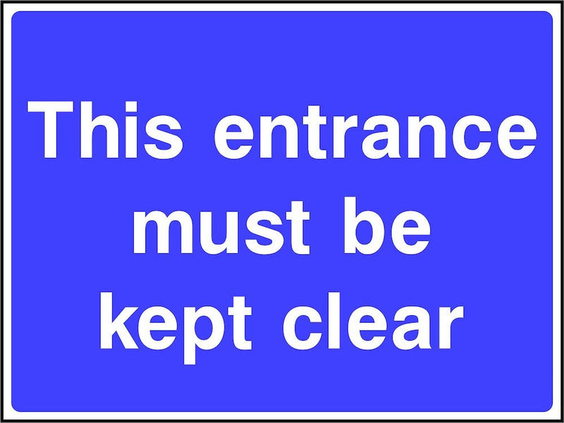Site Traffic Sign: Keep Entrance Clear