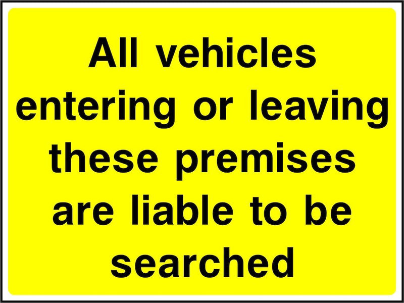 Security Sign: Vehicles Are Liable To Search