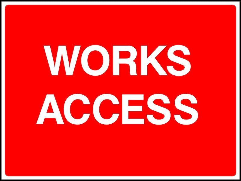 Site Traffic Sign: Works Access