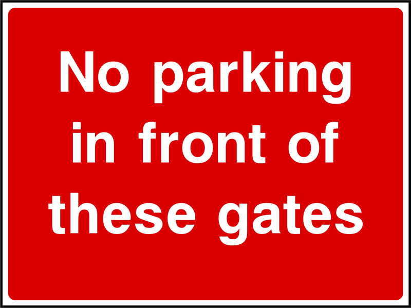 Parking Sign: No Parking In Front Of Gates