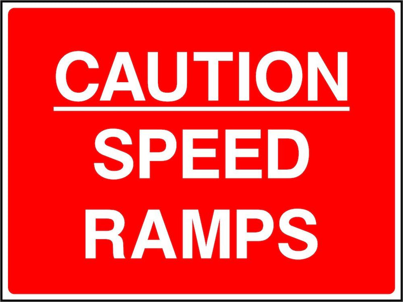 Traffic Sign: Caution, Speed Ramps