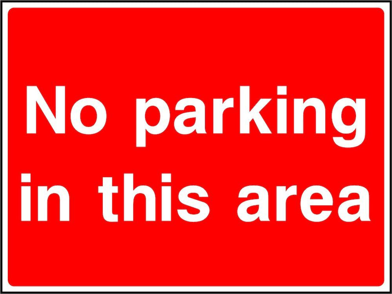 Parking Sign: No Parking In This Area