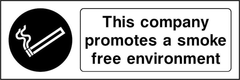This Company Promotes Smoke Free Environment Sign | Elevate Signs