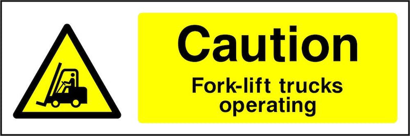 Caution Sign: Fork-Lift Trucks Operating