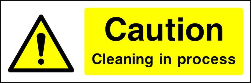 Caution Sign: Cleaning In Process