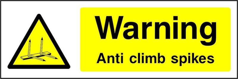 Warning Sign: Anti Climb Spikes
