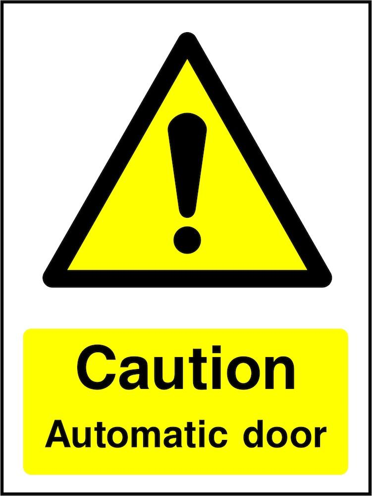 Caution Sign: Automatic Door