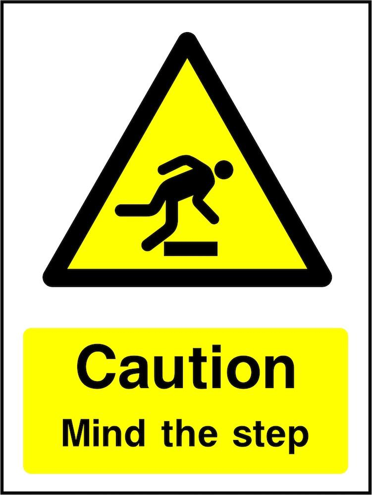 Caution Sign: Mind The Step
