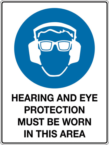Mandatory Sign 'Hearing And Eye Protection Must Be Worn In This Area'