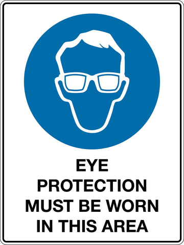 Mandatory Sign 'Eye Protection Must Be Worn In This Area'