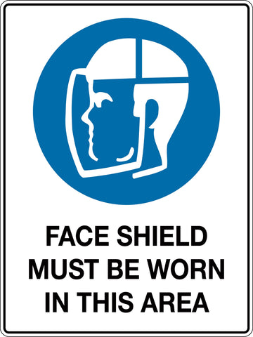 Mandatory Sign 'Face Shield Must be Worn In This Area'