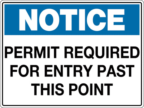 Notice Sign 'Permit Required for Entry Past this Point'