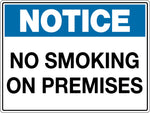 Notice Sign 'No Smoking On Premises'