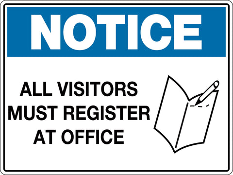 Notice Sign 'All Visitors Must Register at Office'