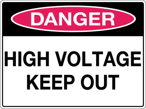 Danger Sign 'High Voltage Keep Out'