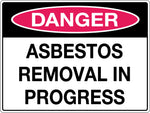 Danger Sign 'Asbestos Removal in Progress'