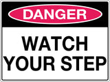 Danger Sign 'Watch Your Step'