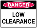 Danger Sign 'Low Clearance'