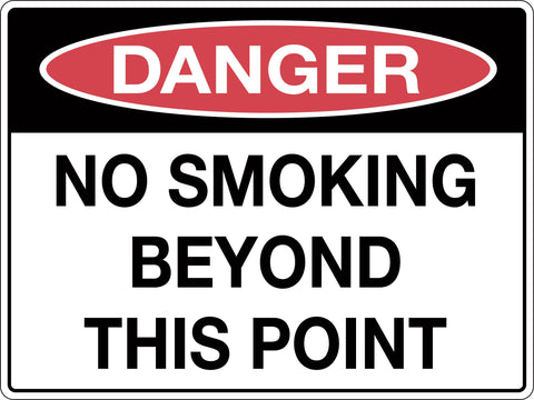 Danger Sign 'No Smoking Beyond This Point'
