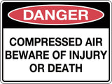 Danger Sign 'Compressed Air Beware of Injury or Death'