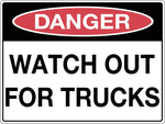 Danger Sign 'Watch Out For Trucks'